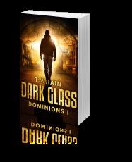 Dark Glass (Dominions I)