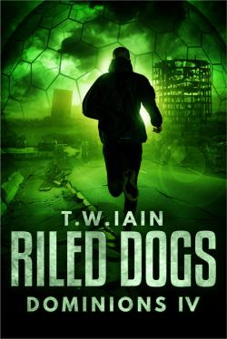 Riled Dogs (Dominions IV)