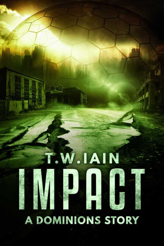 Cover of Impact (A Dominions Story)